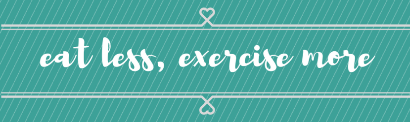 eat_less_exercise_more_graphic